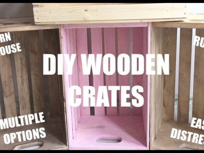 DIY How To Distress Wooden Crates Multiple Ways Tutorial Rustic Glam Modern Farmhouse Decor