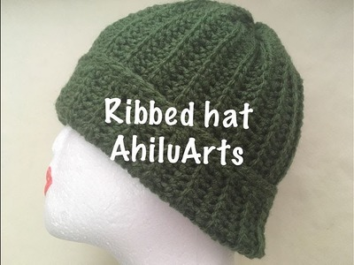 DIY - Tutorial - Ribbed hat - simple hat - easy beanie - crochet - English