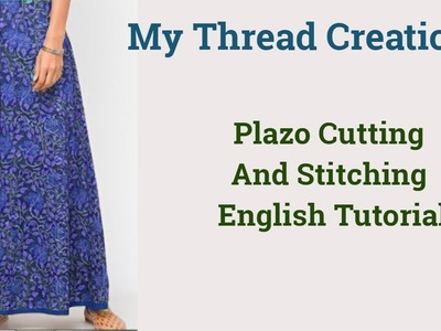 English version of DIY Plazo cutting and stitching in 10 easy steps #MTC #plazocutting #palazzo