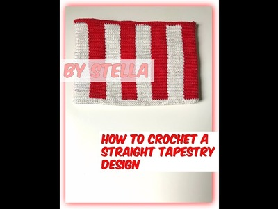 How To Crochet a Straight Tapestry Design .