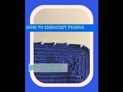 How To Crochet Pearls in Bags | Clutches | Borders .
