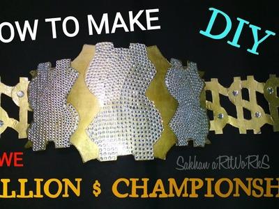 How To Make The WWE Million Dollar Championship Belt | Homemade | Tutorial | Diy !