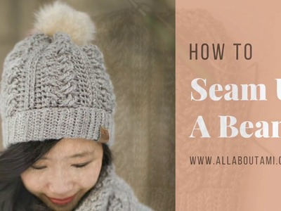 How to Seam Up a Crochet Beanie