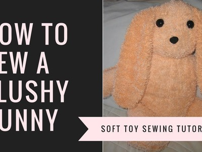 How to Sew a Plushy Bunny - Simplicity 8044 sew along
