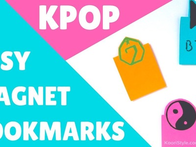 【KPOP DIY】 Easy Magnetic Bookmarks ♥! (Eng.Esp)