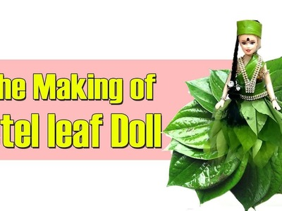 The Making of  Amazing Betel leaf Doll || DIY | Doll tutorial | Doll making |  Easy craft design
