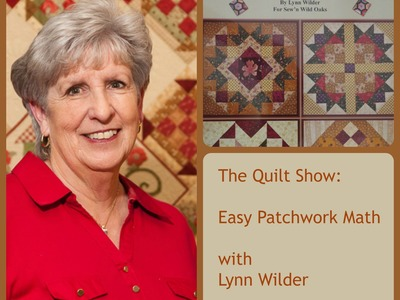 The Quilt Show: Easy Patchwork Math with Lynn Wilder - Half-Square Triangles
