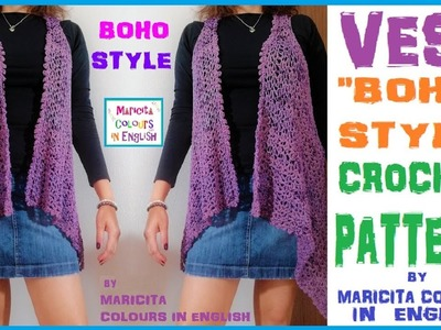 Vest Boho Style Crochet Pattern by Maricita Colours in English