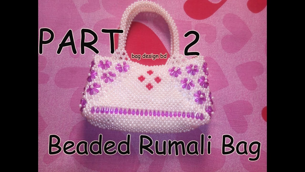 Beaded Rumali Bag New Bag PART 2. How to make a beaded Bag Beaded Rumali Bag PART 2