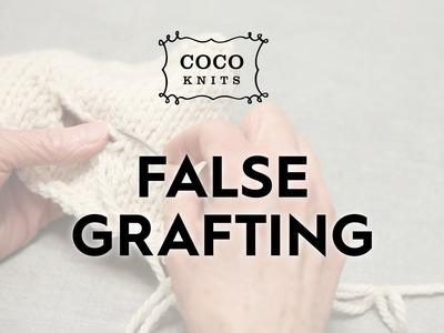 False Grafting. Knitting Tutorial