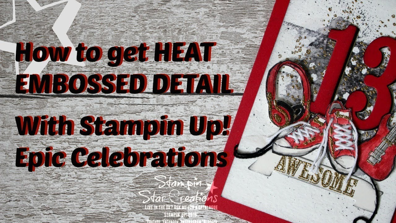 How to get embossed detail with Stampin' Up! Epic Celebrations