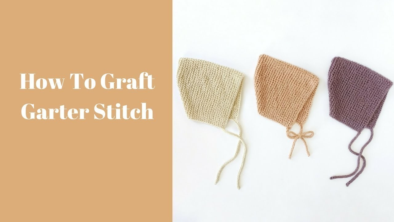 How to graft garter stitch