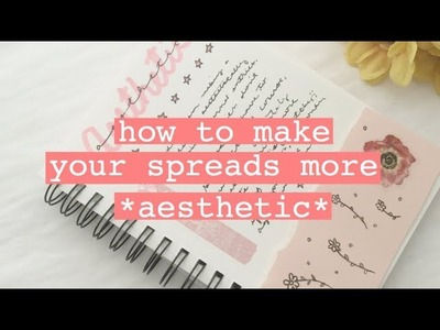 ✦ how to make journal spreads more aesthetically pleasing. thanks for 5000+ subscribers✦