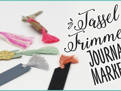 How To Make Tassel Trimmed Journal Markers