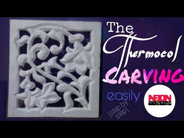 How to make thermocol carving.thermocol designing.by Neion Art N style