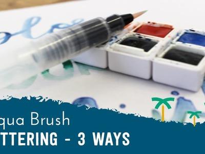 Water Brush Pen Lettering  - HOW TO USE: Aqua Brush Calligraphy - 3 Ways   Stationery Island