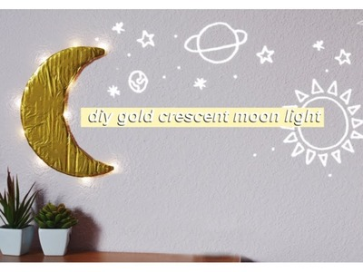 DIY Gold Light-Up Crescent Moon - Aesthetic Room Decor