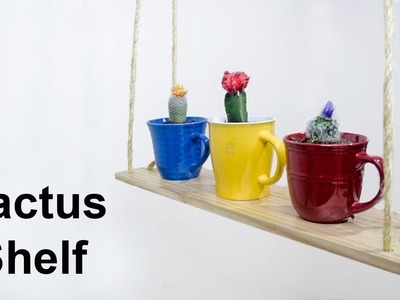 DIY Hanging Succulent Shelf with Mugs | Making Home Decor with Walmart Cactus & Salvation Army Cups