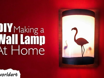 DIY how to make a wall lamp at home by realworldart