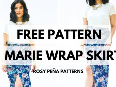 FREE MARIE WRAP SKIRT TUTORIAL - ROSY PENA PATTERNS