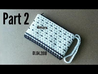 How to make beaded bag. purse. pouch. DIY. পুঁতির ব্যাগ. পুঁতির কাজ. Part 2