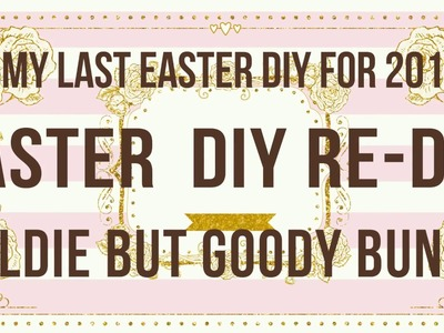 My Last DIY For Easter 2018