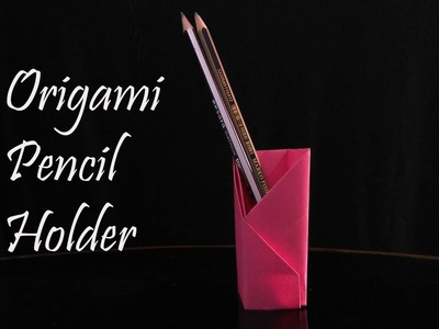 Origami Pencil Holder making video easy with a4 colour paper