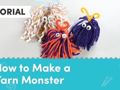 Crafts for Kids: How to Make a Yarn Monster