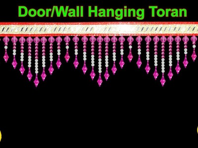 DIY Wall Hanging Decoration | How To Make Door.Wall Hanging Toran|Beaded Toran|Home Decorating Ideas