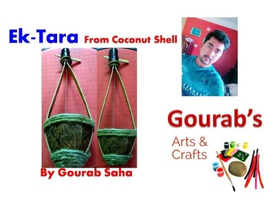 Ek Tara Making | How To Make Ek-Tara With Coconut Shell | Coconut Shell Craft | Waste Material Craft