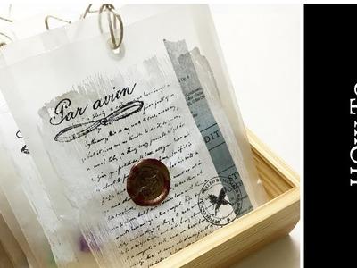 How To Alter Glassine Envelopes & Bags