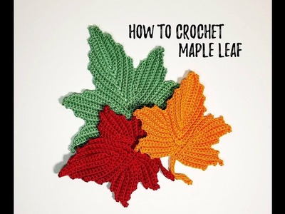 How to crochet maple leaf