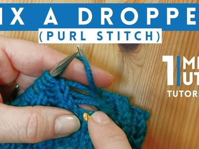 How To Fix A Dropped Purl Stitch - Quick 1 Minute Knitting Tutorial