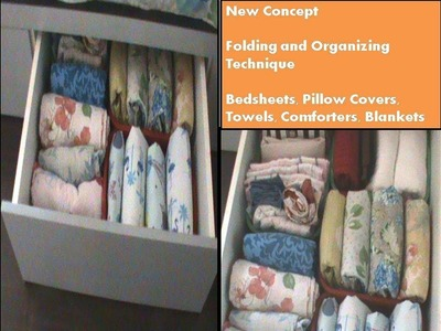 How to fold and organise Linen-  New Concept for Bedsheets, Towels and blankets