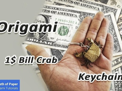 How to fold Origami 1$ Bill Crab - Keychains