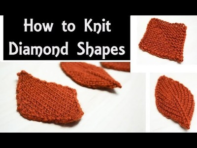 How to : Knit 3 x Diamond Shapes | Beginner Knitting Lesson for Practising Increases & Decreases