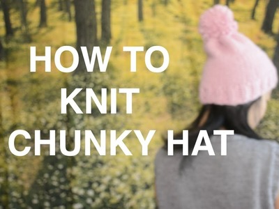How to Knit a Chunky Hat