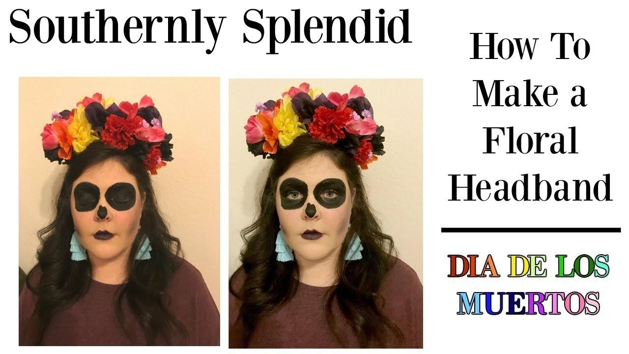 How to Make a Floral Headband for Dia de los Muertos