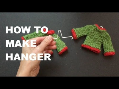 How To Make a Tiny Hanger For your knitted Sweater Decorations