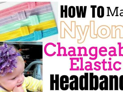How to make baby headbands. | Nylon | Changeable Elastic