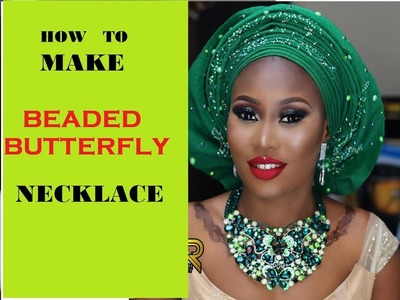 How to make Beaded Butterfly Necklace: Part 1