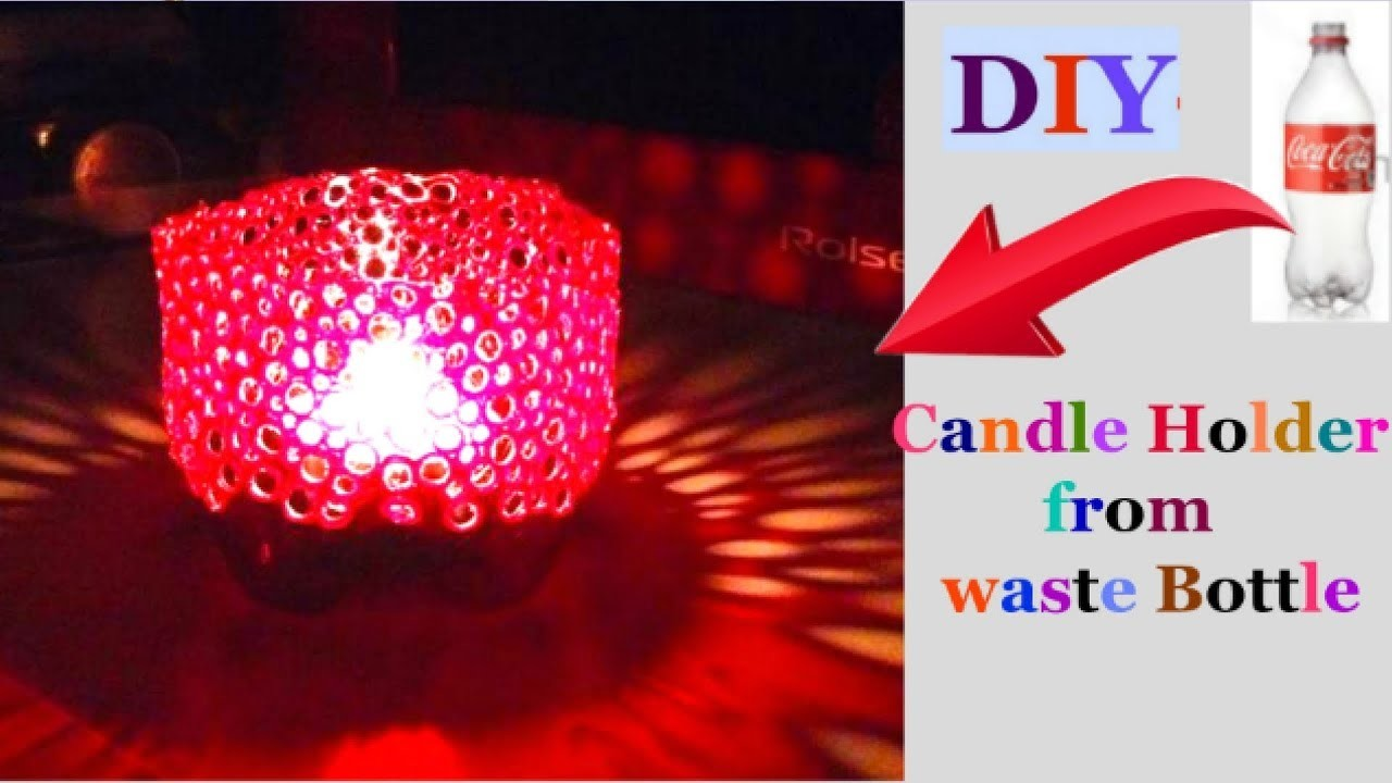 How To Make Candle Stand From Plastic Bottle Christmas Decoration Ideas Best Out Of Waste
