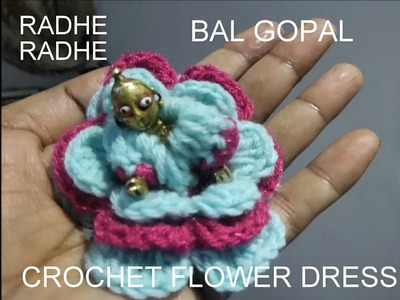 How to make corchet flowers dress of laddu gopal radhe radhe