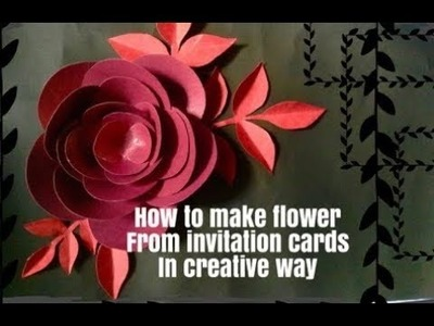 How to make flower from invitation cards in a creative way