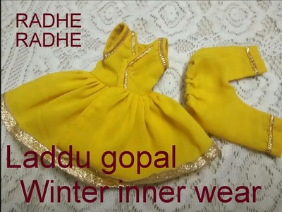 How to make laddu gopal winter inner dress (radhey radhey)