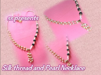 How To Make Silk Thread And Pearls long chain.Pearls Chain making at Home.Silk Thread Jewellery