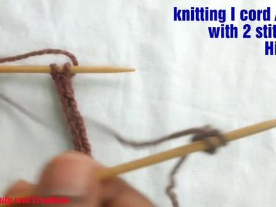 Knitting I cord. dori. rope with 2 stitches in Hindi  - dori bunana Hindi me