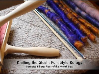 Knittinthestash: How to Make Puni-Style Rolags. Paradise Fiber Demo