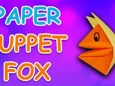 Learn How To Make Puppet Fox Using Paper | Origami For Kids | Periwinkle