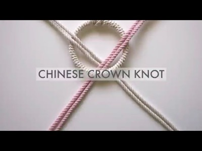 Macrame - How to Tie The Chinese Crown Knot